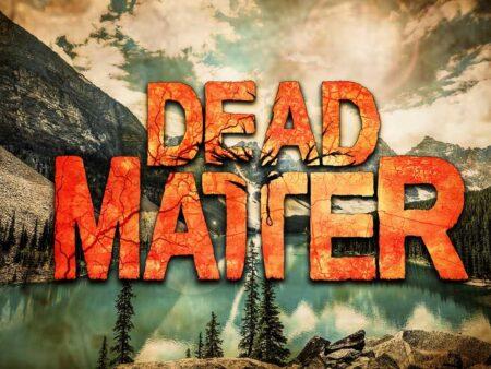 Play Dead Matter now!